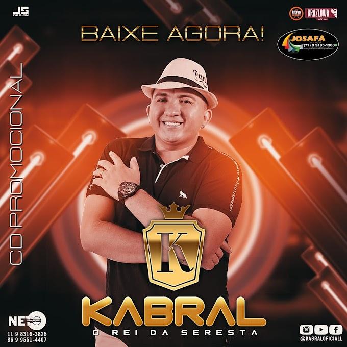 KABRAL O REI DA SERESTA - CD 2020