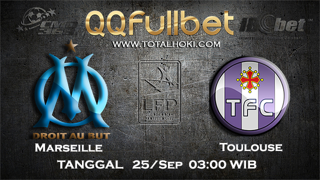 PREDIKSIBOLA - PREDIKSI TARUHAN BOLA MARSEILLE VS TOULOUSE 25 SEPTEMBER 2017 (LIGUE 1)