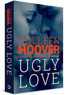 """#100 [PRZEDPREMIEROWO] Recenzja książki """"Ugly Love"""" Colleen Hoover"""