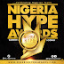 Watch Out For Nigeria Hype Awards...See Details