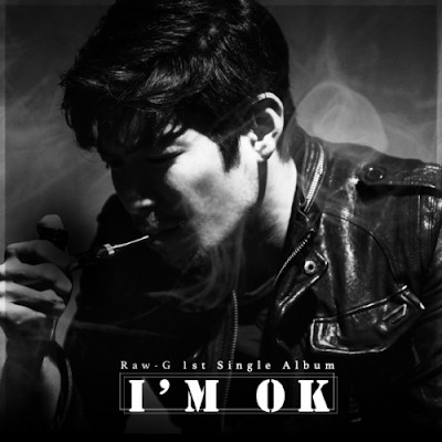 [Single] Raw-G – I`m OK