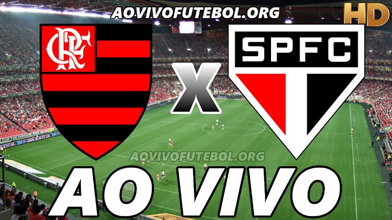 Flamengo x São Paulo Ao Vivo Hoje em HD