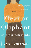 Eleanor Oliphant está perfectamente de Gail Honeyman [Roca Editorial]
