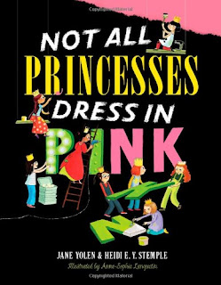 not all princesses dress in pink jane yolen