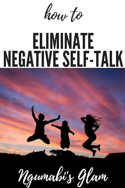 How to Eliminate Negative Self-talk