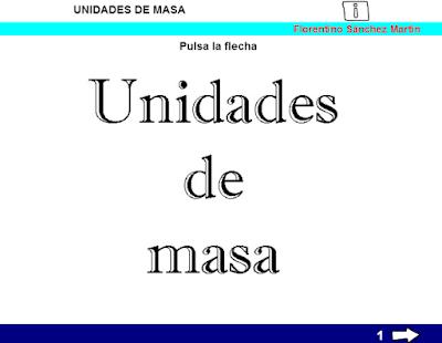 http://www.ceiploreto.es/sugerencias/cplosangeles.juntaextremadura.net/web/curso_4/matematicas_4/masa_5/masa_5.html