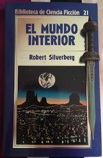 Portada del libro El mundo interior, de Robert Silverberg
