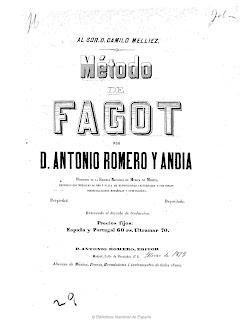 Método de fagot por D. Antonio Romero y Andía (1873), profesor de la Escuela Nacional de Música de Madrid, premiado con medallas de oro y plata en exposiciones universales y con varias condecoraciones españolas y estrangeras [sic].