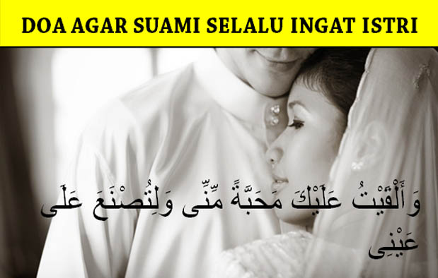 Doa Agar Suami Selalu Ingat Istri dan Anak-Anaknya | Doa Niat Sholat