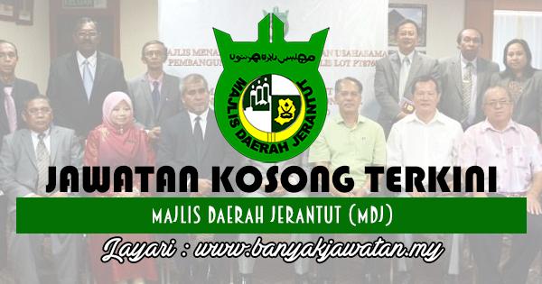 Jawatan Kosong 2017 di Majlis Daerah Jerantut (MDJ) www.banyakjawatan.my