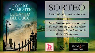 Sorteo de libro y marcapáginas: Robert Galbraith (J. K. Rowling)