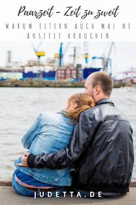 Warum Auszeiten als Paar so wichtig sind