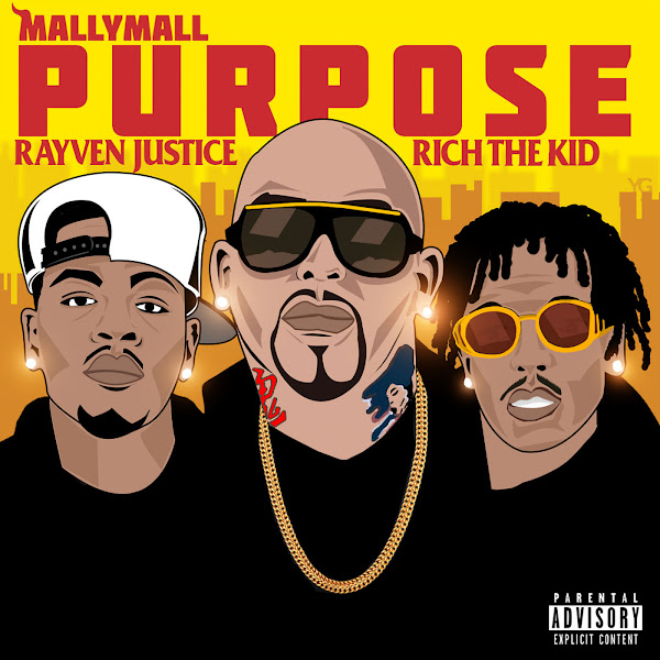 Mally Mall - Purpose (feat. Rich the Kid & Rayven Justice) - Single Cover