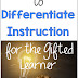 3 Proven Ways to Differentiate Instruction for the Gifted Learner in a Data-Driven Society