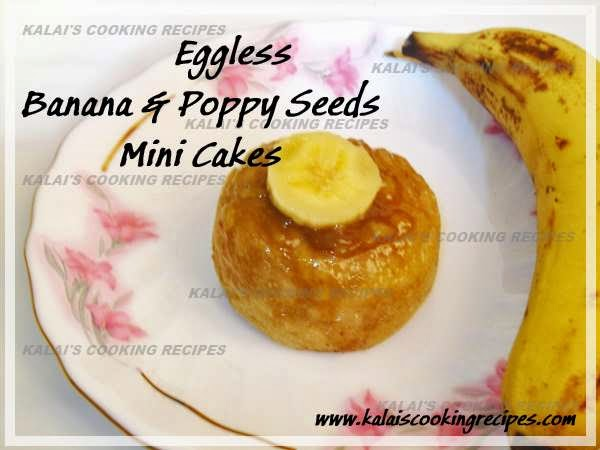 Egg-less Morris Banana and White Poppy Seeds Mini Cakes - Dessert