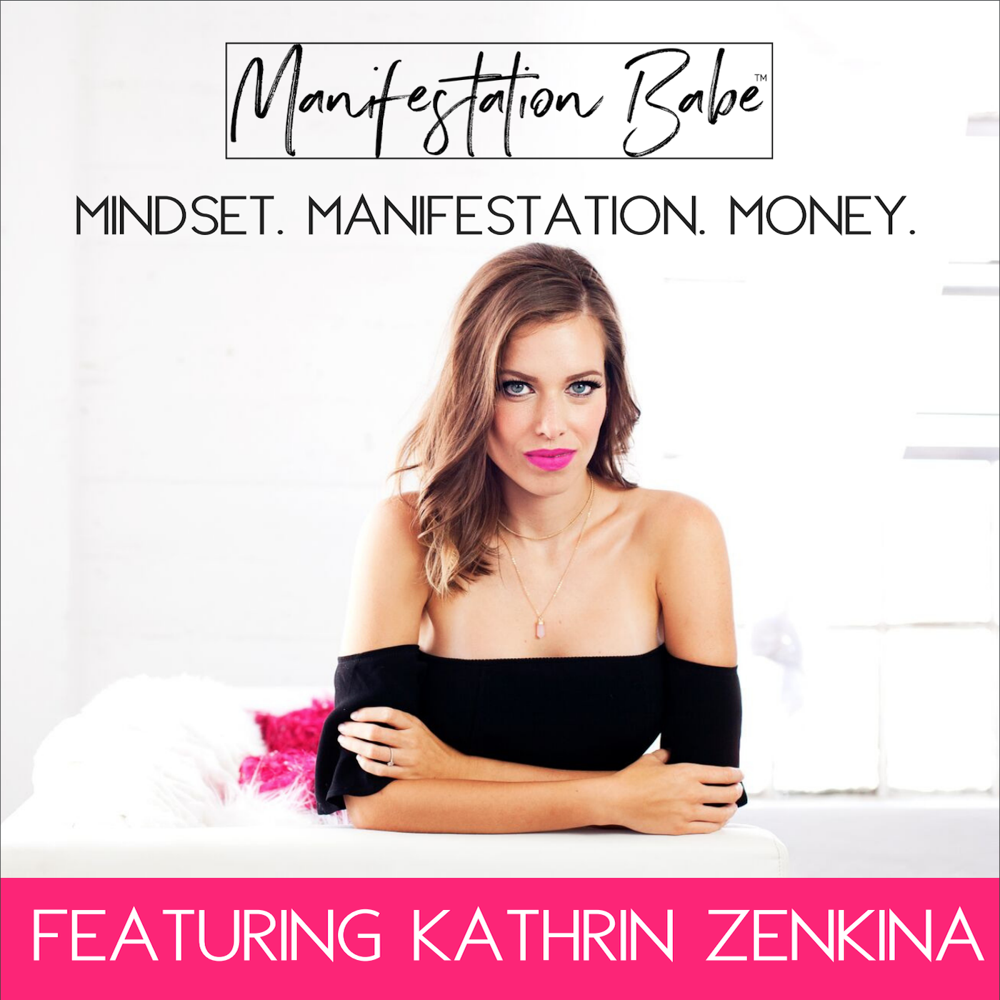 manifestation babe podcasts to inspire you