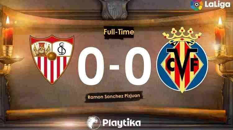 Hasil Sevilla vs Villarreal Skor Akhir 0-0 [ La Liga 2018]