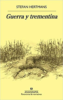 Guerra y trementina- Stefan Hertmans