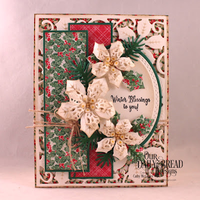 Our Daily Bread Designs Stamp/Die Duos: White as Snow, Paper Collection: Holly Jolly, Custom Dies: Poinsettia Inset, Pierced Rectangles, Merry Mosaics, Peaceful Poinsettias, Pine Branches