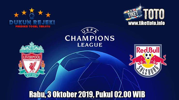 Prediksi Champions League Liverpool VS Salzburg 3 Oktober 2019