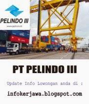 Lowongan Kerja Terbaru PT Pelindo III