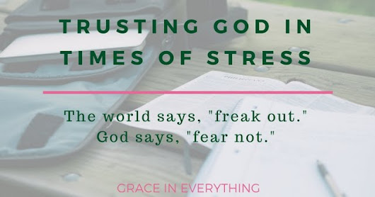 Trusting God in Times of Stress: An Infographic