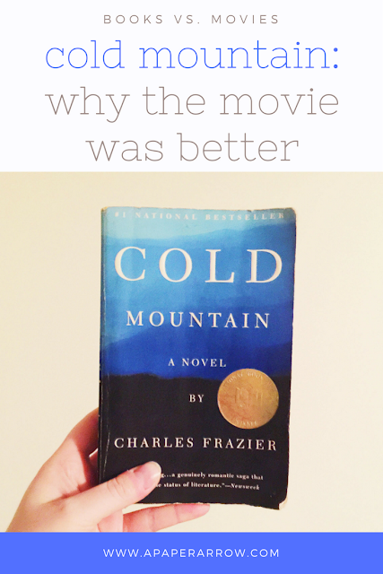 Why Cold Mountain was better as a movie