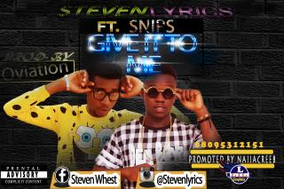Unilag Campus Gist: Music:- Steven Lyrics - Give it to me ft