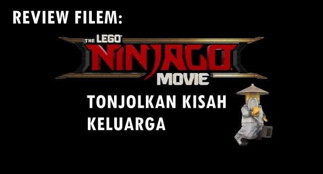 FILEM NINJAGO MOVIE