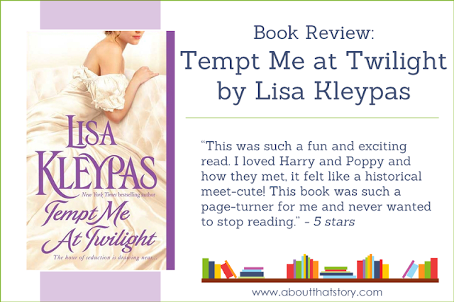 Book Review: Tempt Me at Twilight by Lisa Kleypas | About That Story