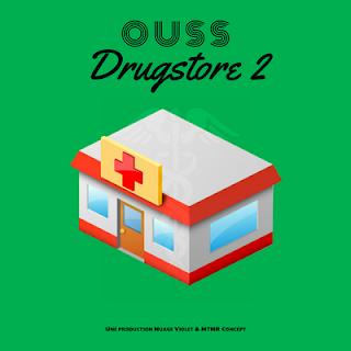 Ouss - Drugstore 2 (2016)