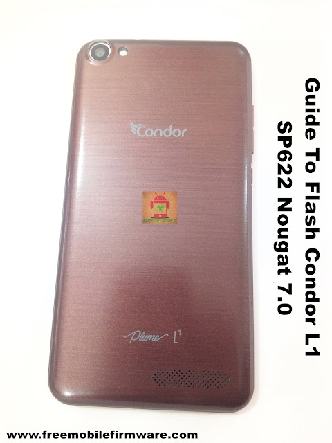 Guide To Flash Condor L1 SP622 Nougat 7.0 Tested Firmware Via Flashtool