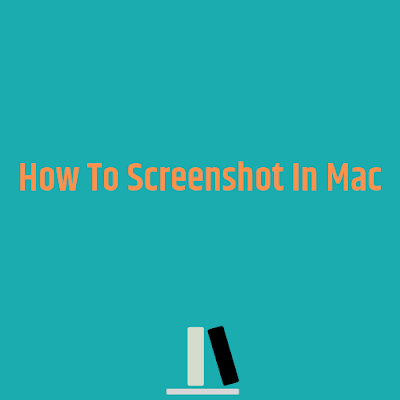 How To Screenshot In Mac