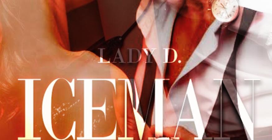 Iceman di Lady D. | Presentazione
