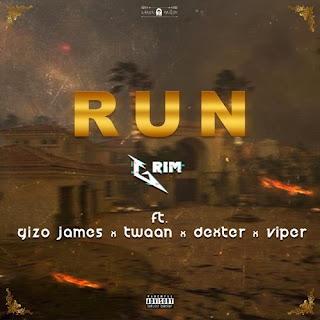 Grim - Run (feat. Gizo James, Twaan, Dexter & Viper) (Produced By Grim)