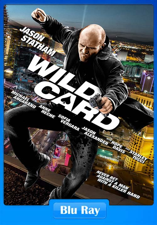 Wild Card 2015 720p BluRay | 480p 350MB | 200MB HEVC x264 Poster