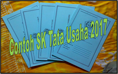 Contoh SK Tata Usaha 2017