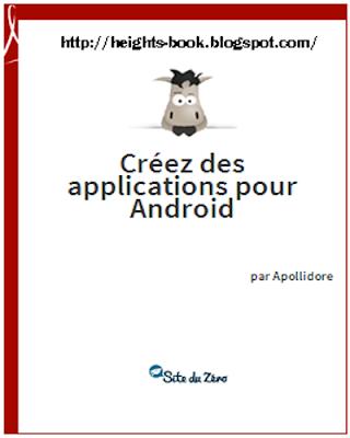 Télécharger Livre Gratuit Créez Des Applications Pour Android pdf