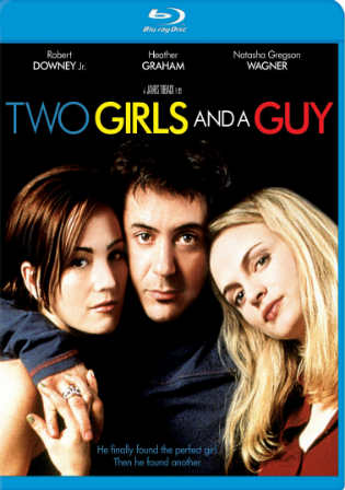 Two Girls And A Guy 1997 BRRip 280MB UNRATED Hindi Dual Audio 480p watch Online Full Movie Download bolly4u