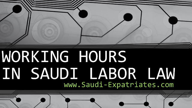 Working Hours Under Saudi Labor Law