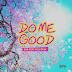 NEW AUDIO | ExQ Ft. Lulu Diva - Do Me Good