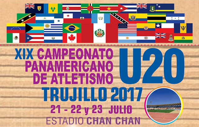 Panamericano de atletismo de Trujillo (21a23/jul/2017)