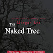 REVIEW + GIVEAWAY: The Naked Tree by Morgan Lee J.!