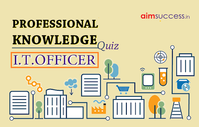 Professional Knowledge Questions for IBPS SO (IT)