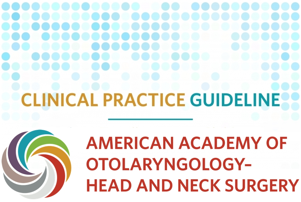 Current Treatment Guidelines For Otolaryngology