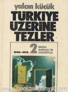Yalçın Küçük - Türkiye Üzerine Tezler Cilt 2