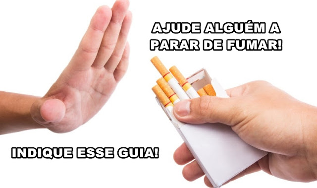 Ajude AGORA alguém a parar de fumar!