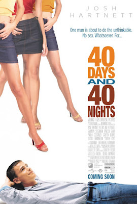 40 Days and 40 Nights Poster