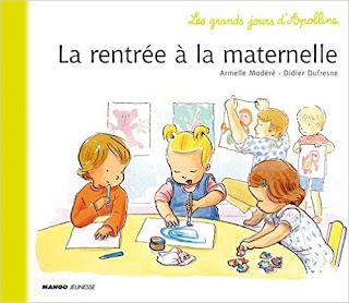 La rentrée à la maternelle - Les grands jours d'Apolline - Editions MANGO Jeunesse