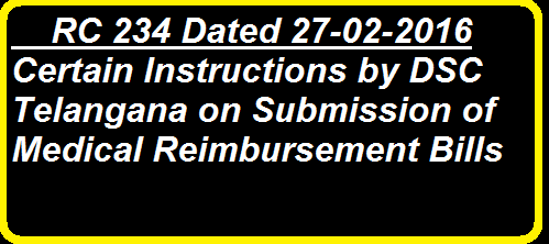 Rc 234 Certain Instructions by DSE Telangana on Submission of Medical Reimbursement Proposals Recomondations of Vigilance and Enforcement Department /2016/03/dse-telangana-rc-234-instructions-on-Medical-reimbursment-bills-submission.html